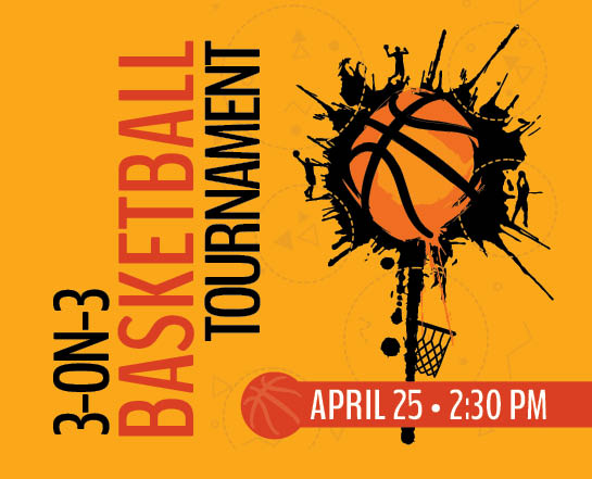3-on-3 Basketball Tournament - April 25 - 2:30 PM