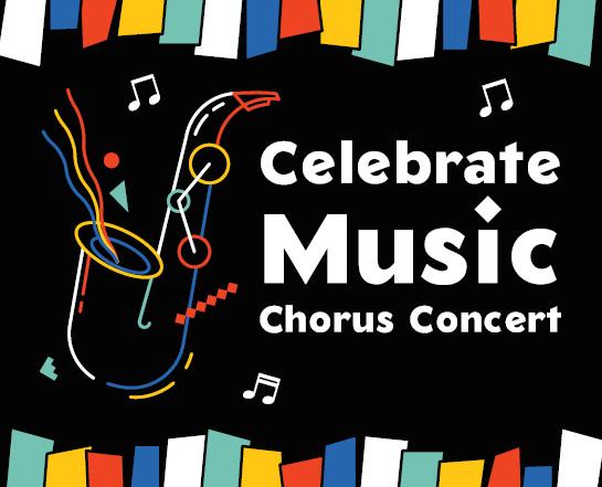 Celebrate Music Chorus Concert