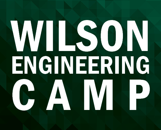 Wilson Engineering Camp