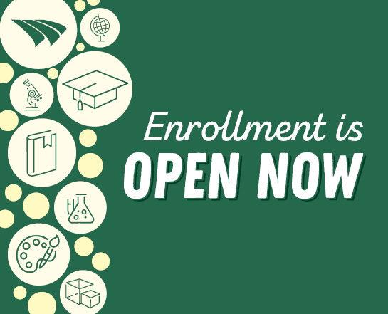 Enrollment is open now!