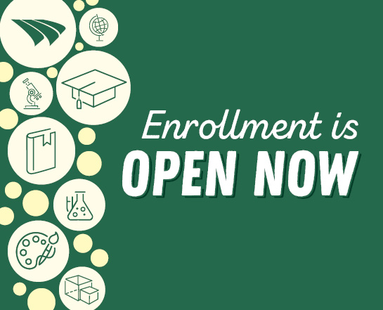 Enrollment is open now!