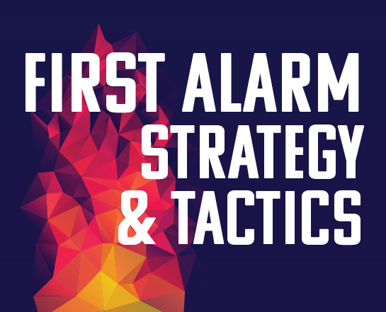 First Alarm Strategy and Tactics