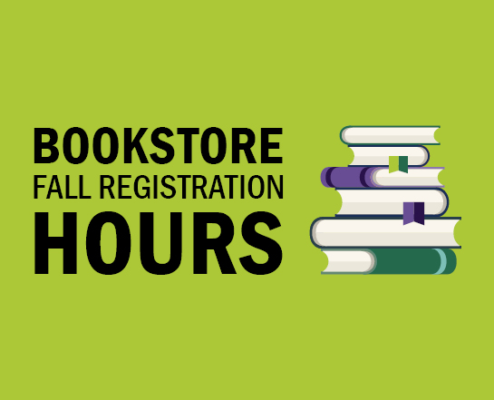 Bookstore Fall Registration Hours