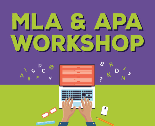 MLA & APA Workshop