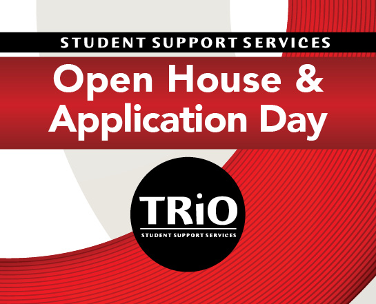 Student Support Services Open House & Application Day