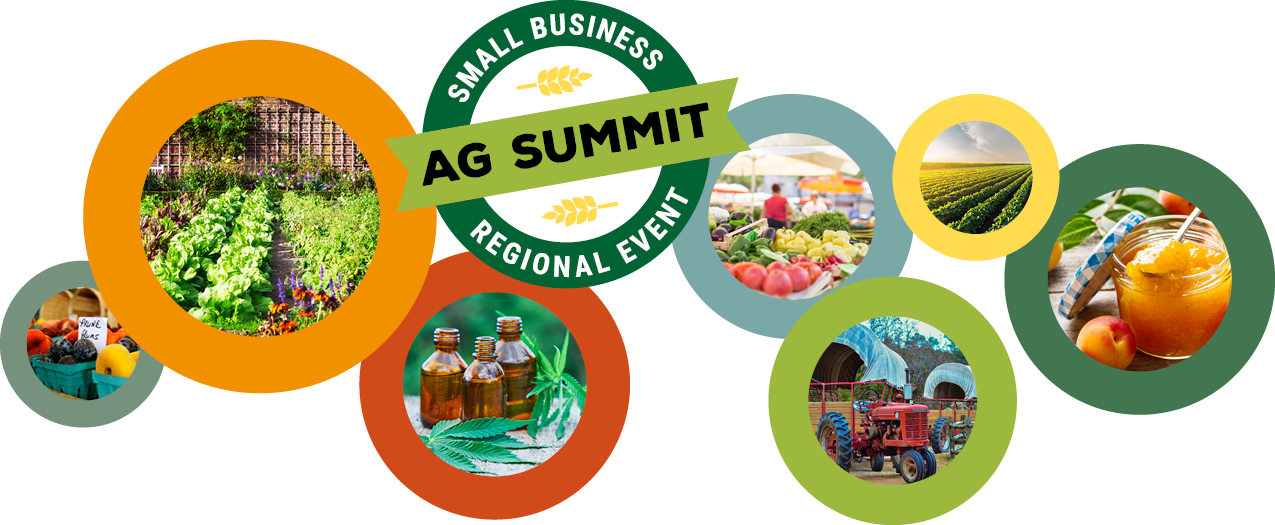 Small Business Regional Event: Ag Summit - Fruit and jam for sale, backyard garden, farmer's market, hay rides