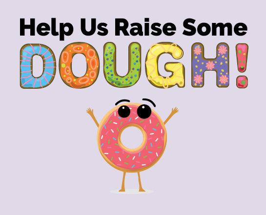Help us raise some dough