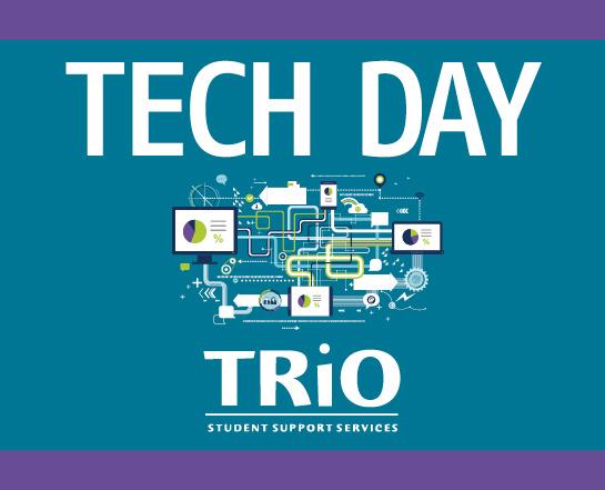 TRiO Tech Day