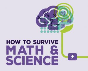 How to survive math & science