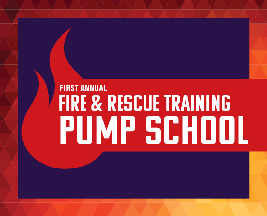 first annual fire and rescue training pump school