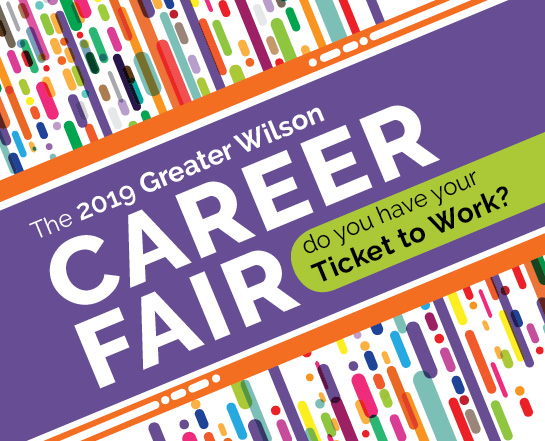 The 2019 Greater Wilson Career Fair