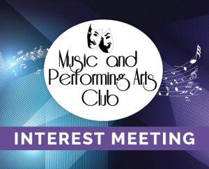 Music & Performing Arts Club Interest Meeting