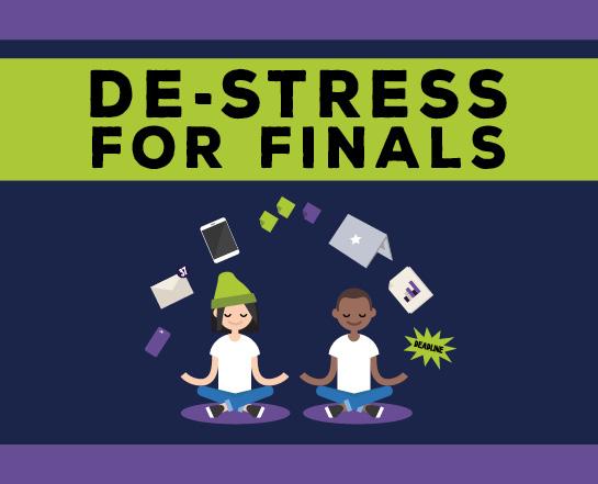 de-stress for finals