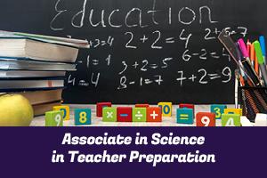 Associate in Science in Teacher Preparation