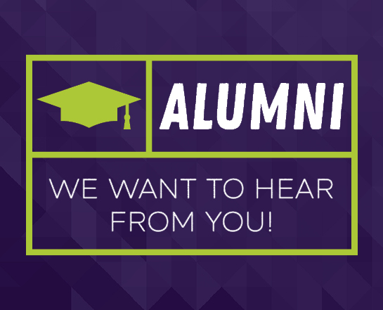 alumni, we want to hear from you