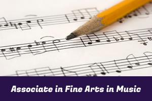 Associate in Fine Arts in Music