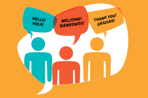 illustrated people with speech bubbles that say hello hola, welcome bienvenido, thank you gracias