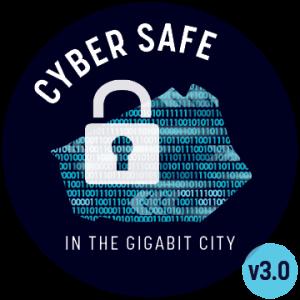 Cyber Safe in the Gigabit City v3.0