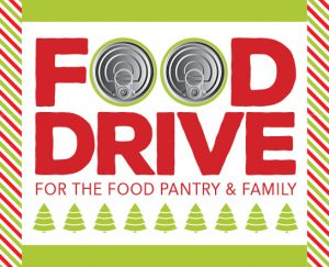 Food Drive for the Food Pantry & Family