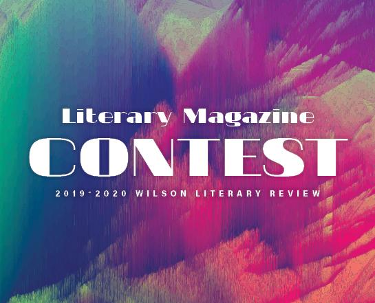 Literary Magazine Contest 2019-2020 Wilson Literary Review