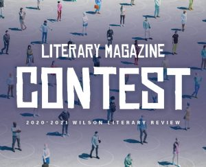 Literary Magazine Contest, 2020-2021 Wilson Literary Review