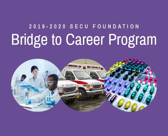 2019-2020 SECU Foundation Bridge to Career Program