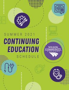 Wilson Community College Summer 2021 Continuing Education Schedule