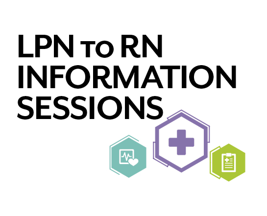 LPN to RN Information Sessions