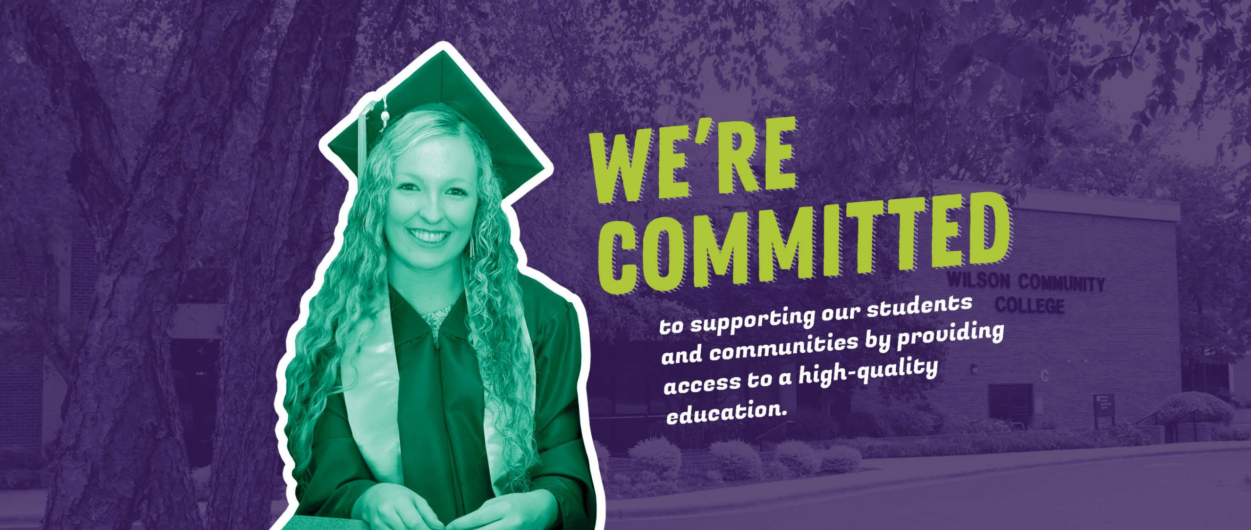 We're committed to supporting our students and communities by providing access to a high-quality education.